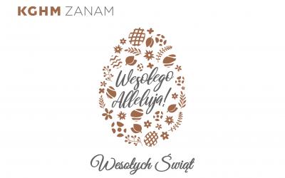 Życzenia Wielkanocne od Zarządu KGHM ZANAM